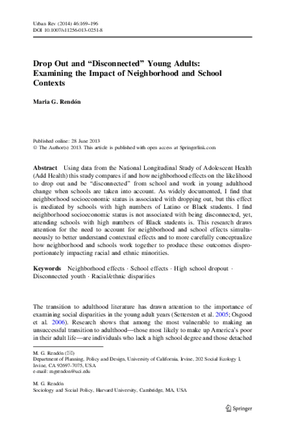 """Drop out and """"Disconnected"""" Young Adults: Examining the Impact of Neighborhood and School Contexts"""
