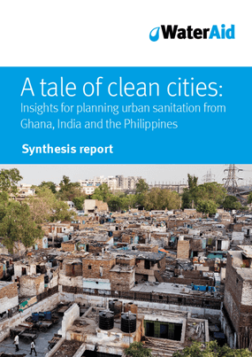 A Tale of Clean Cities: Insights for Planning Urban Sanitation from Ghana, India and the Philippines