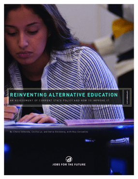 Reinventing Alternative Education: An Assessment of Current State Policy and How to Improve It