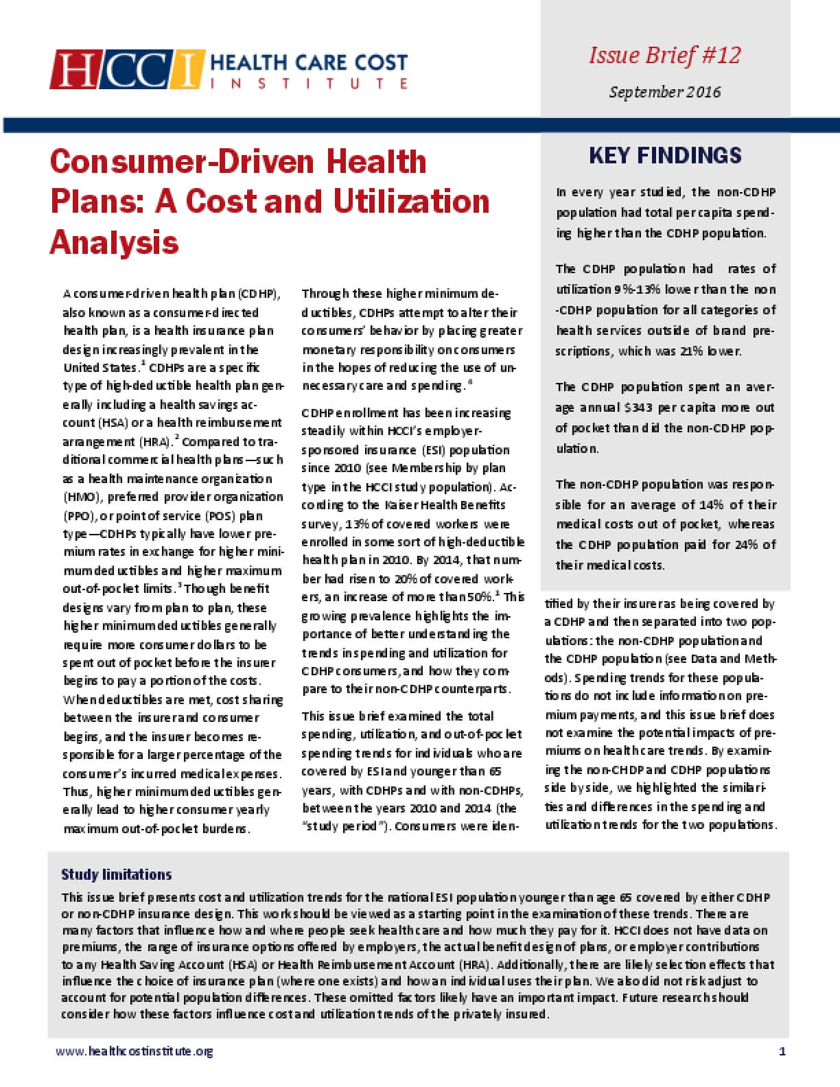 Consumer-Driven Health Plans: A Cost and Utilization Analysis