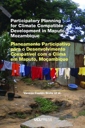 Participatory Planning for Climate Compatible Development in Maputo, Mozambique / Planeamento participativo para o desenvolvimento compatível com o clima em Maputo, Moçambique