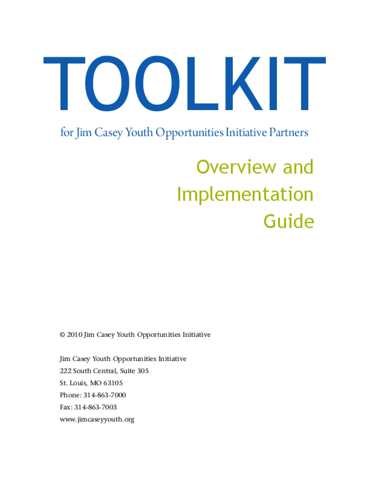 Toolkit for Jim Casey Youth Opportunities Initiative Partners: Overview and Implementation Guide