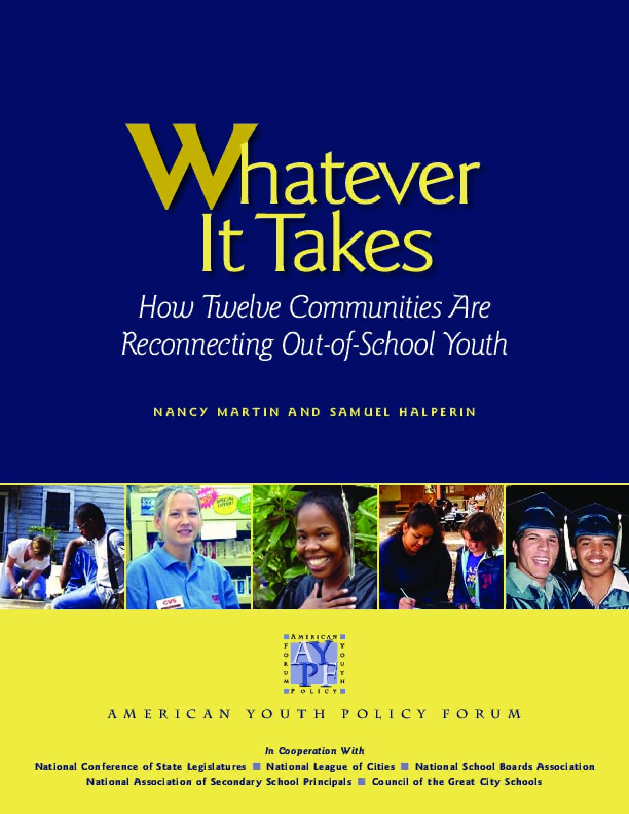Whatever it Takes: How Twelve Communities are Reconnecting Out-of-School Youth