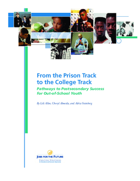 From the Prison Track to the College Track: Pathways to Postsecondary Success for Out-of-School Youth