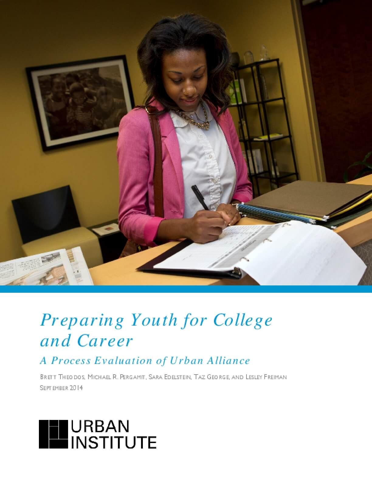Preparing Youth for College and Career: A Process Evaluation of Urban Alliance