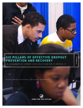 Six Pillars of Effective Dropout Prevention and Recovery: An Assessment of Current State Policy and How to Improve it
