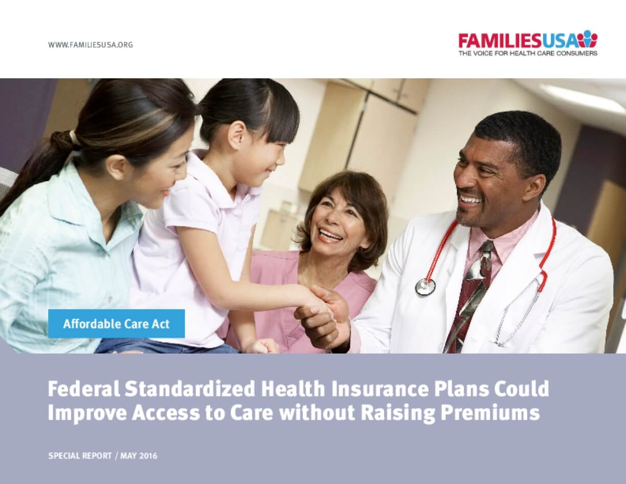 Federal Standardized Health Insurance Plans Could Improve Access to Care without Raising Premiums