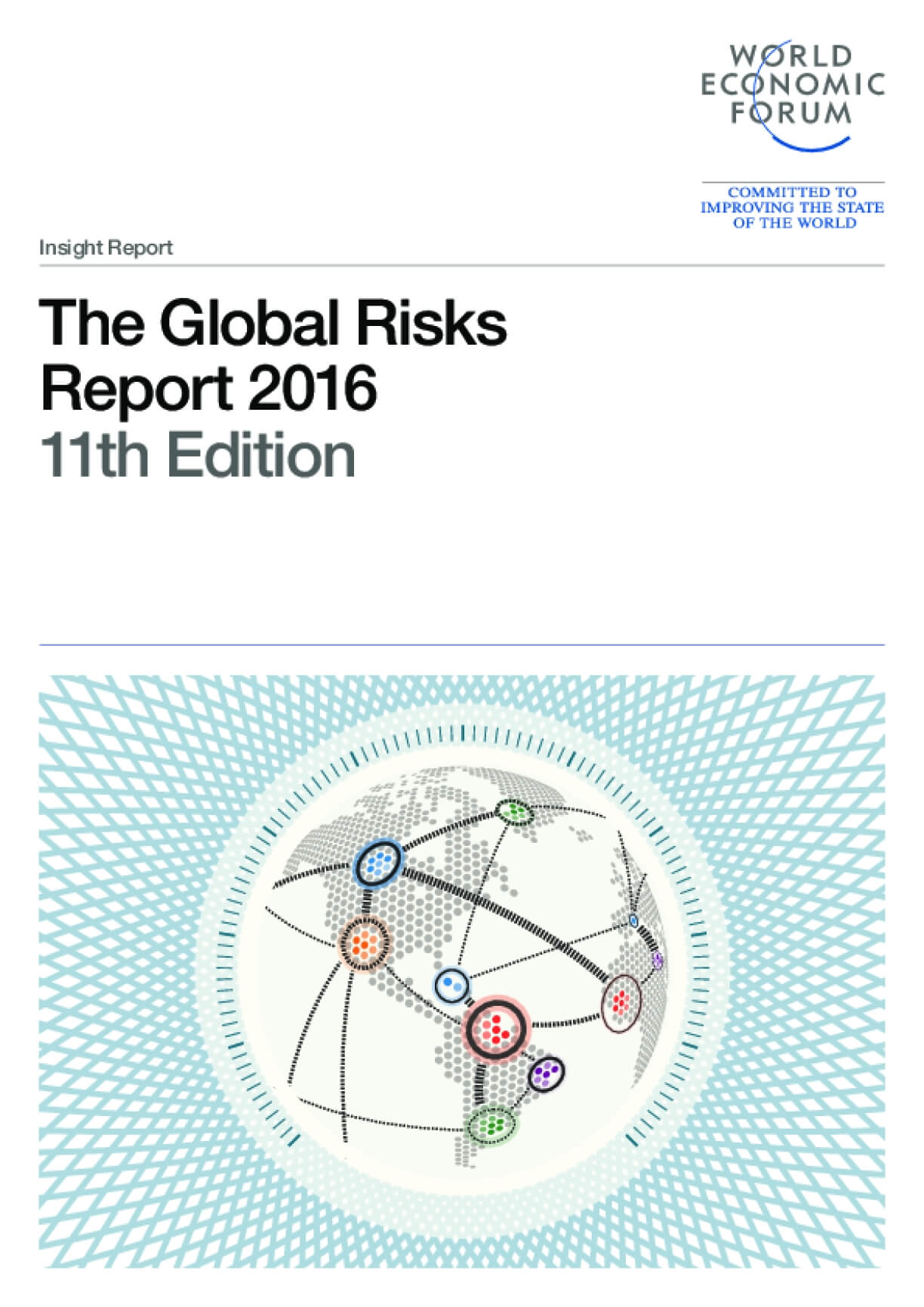 The Global Risks  Report 2016, 11th Edition