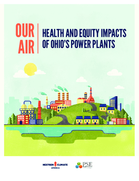 Our Air: Health and Equity Impacts of Ohio's Power Plants