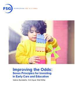 Improving the Odds: Seven Principles for Investing in Early Care and Education