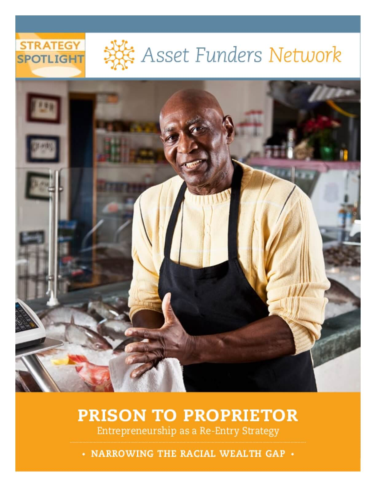 Prison To Proprietor: Entrepreneurship as a Re-Entry Strategy - Narrowing the Racial Wealth Gap