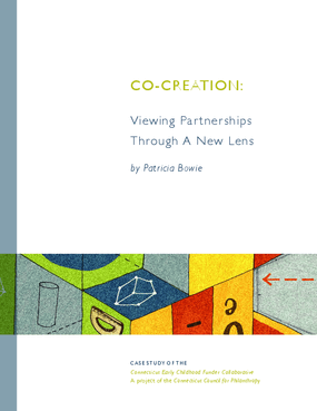 Co-Creation: Viewing Partnerships Through A New Lens