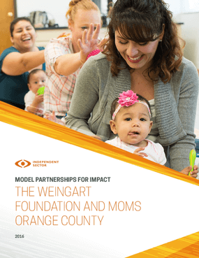 Model Partnerships for Impact: The Weingart Foundation and Moms Orange County