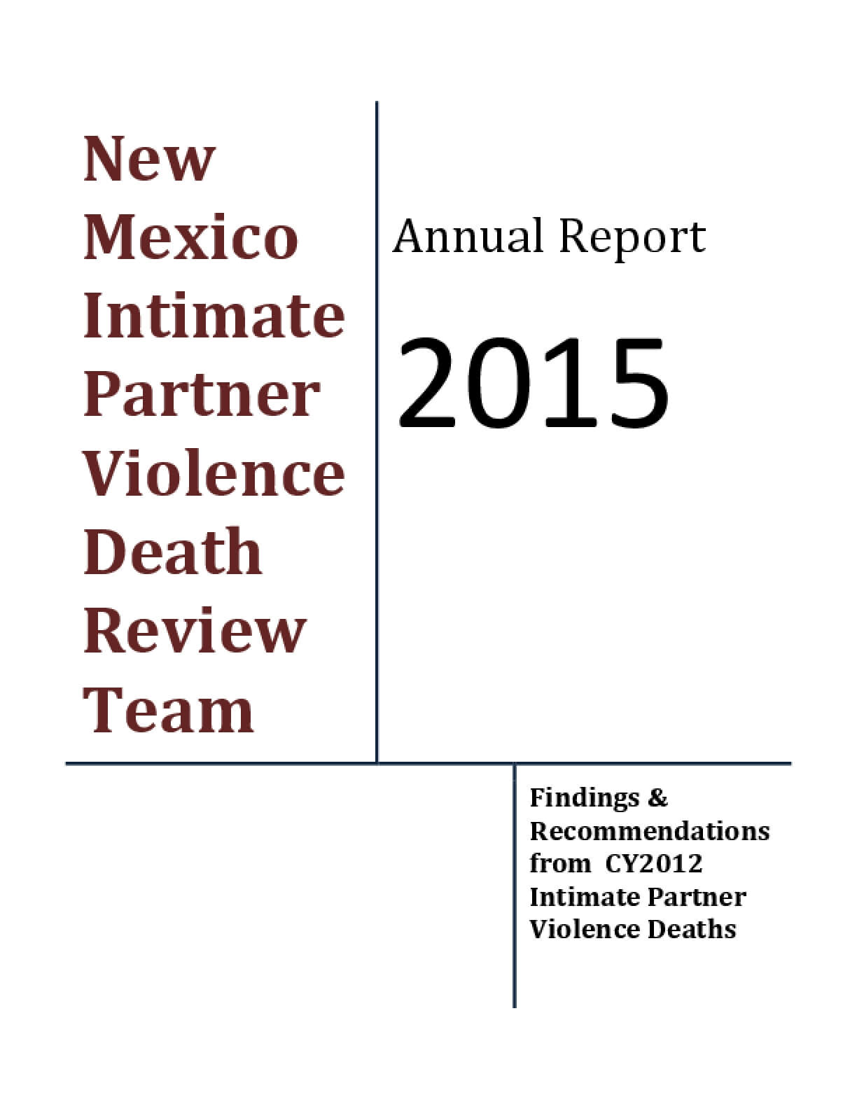 New Mexico Intimate Partner Violence Death Review Team: Annual Report 2015