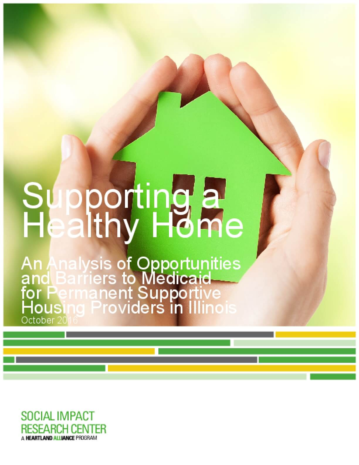 Supporting a Healthy Home: An Analysis of Opportunities and Barriers to Medicaid for Permanent Supportive Housing Providers in Illinois