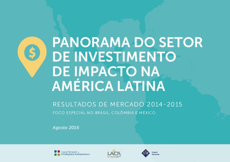Panorama do setor de investimento de impacto na América Latina