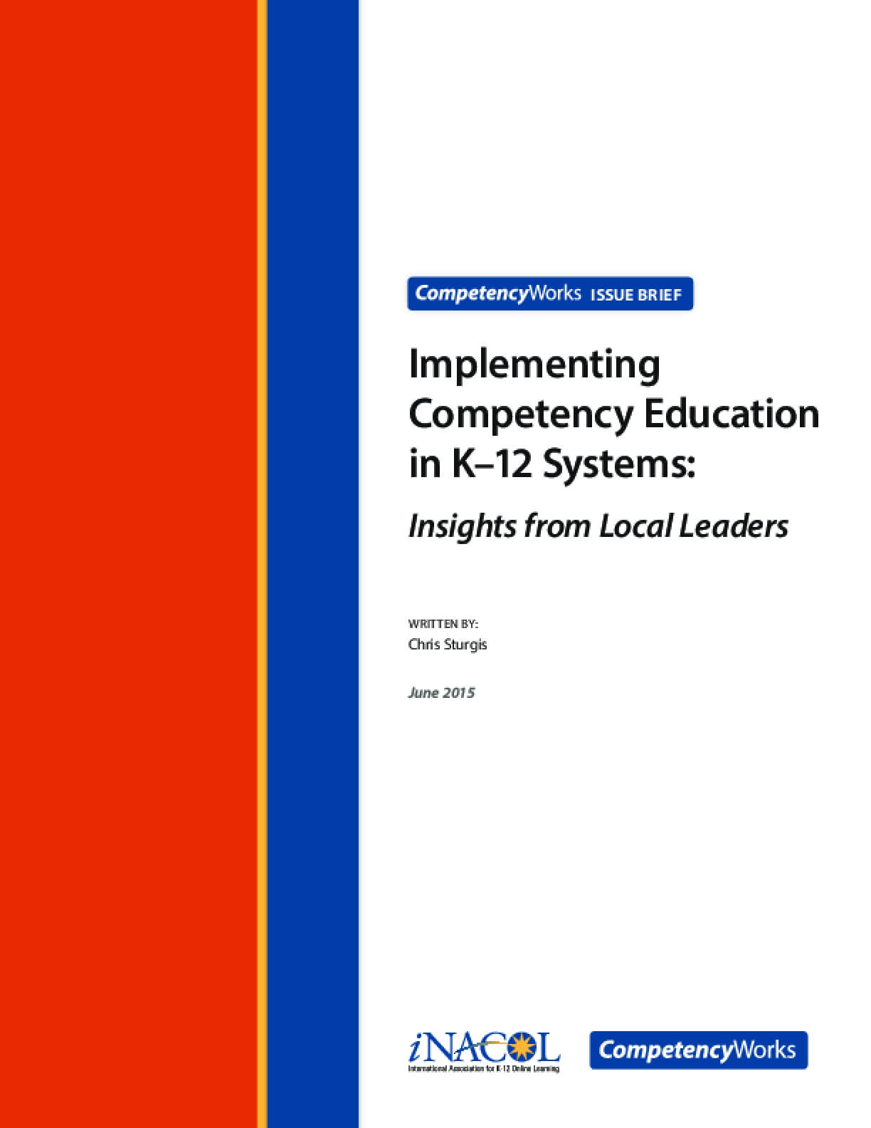 Implementing Competency Education in K–12 Systems: Insights from Local Leaders