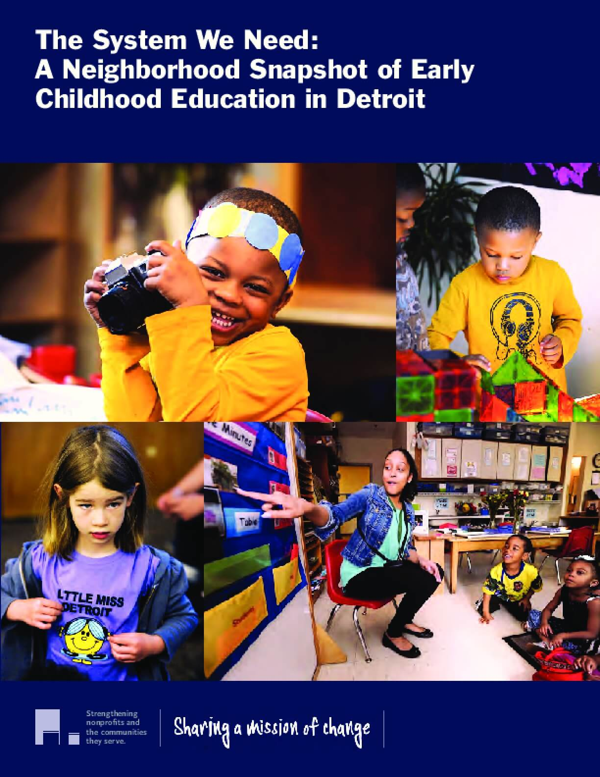The System We Need: A Neighborhood Snapshot of Early Childhood Education in Detroit