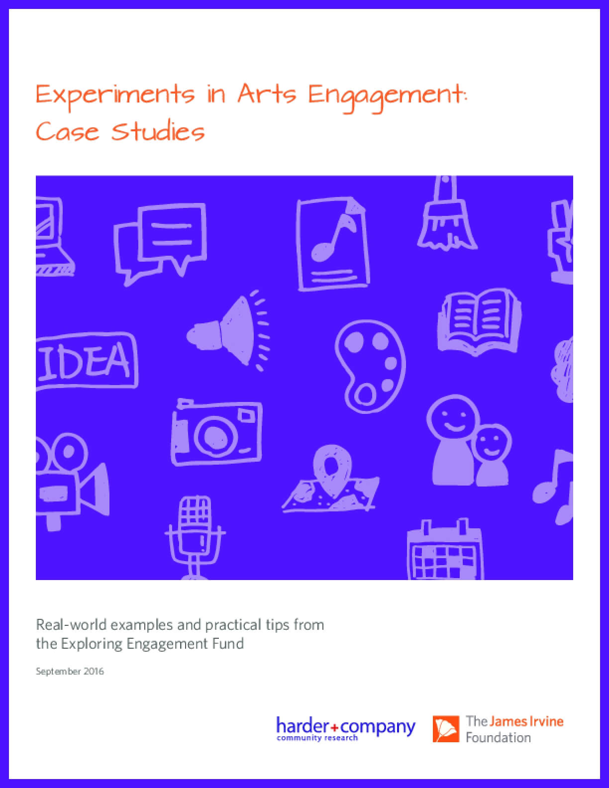 Experiments in Arts Engagement: Case Studies