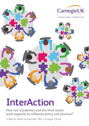 InterAction : How Can Academics and the Third Sector Work Together to Influence Policy and Practice?