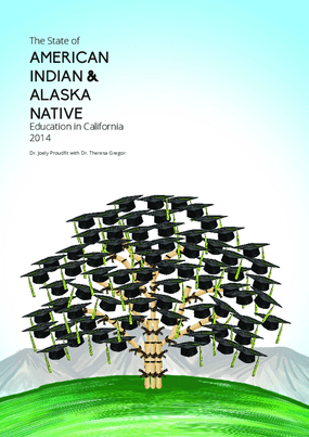 The State of American Indian & Alaska Native Education in California 2014