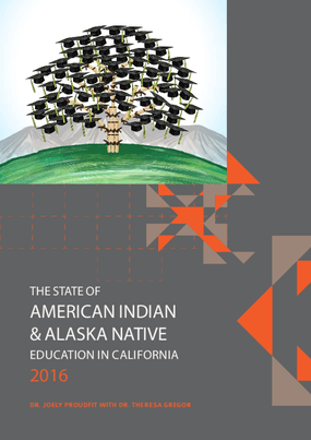 The State of American Indian & Alaska Native Education in California 2016