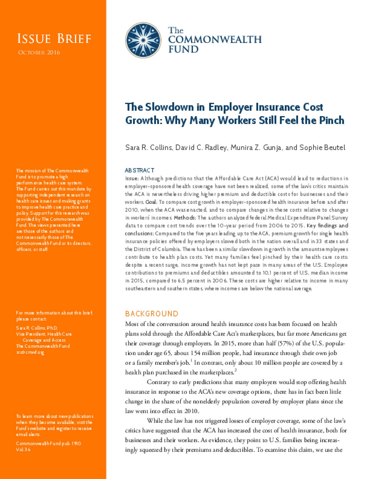 The Slowdown in Employer Insurance Cost Growth: Why Many Workers Still Feel the Pinch