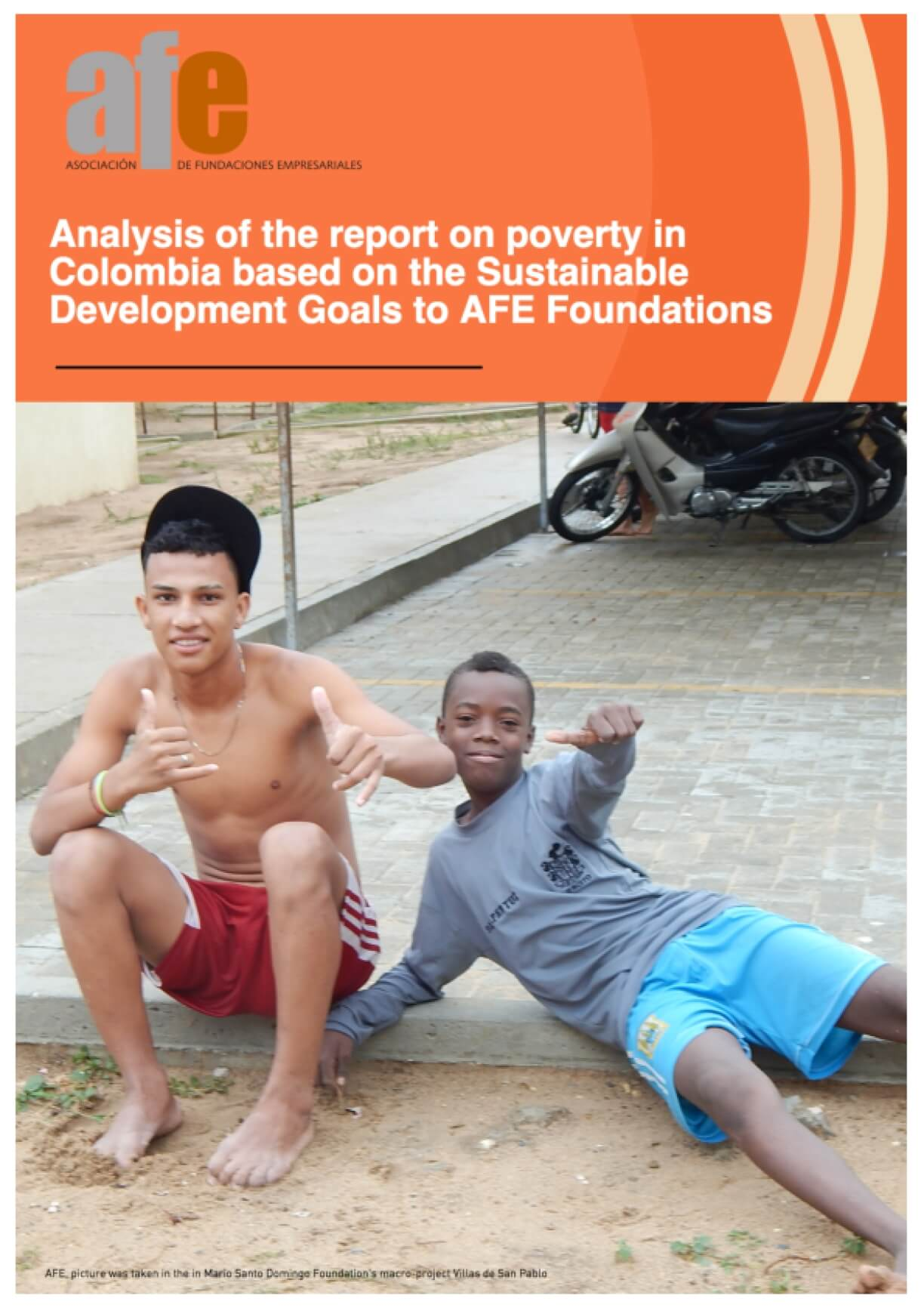 Analysis of the Report on Poverty in Colombia Based on the Sustainable Development Goals to AFE Foundations