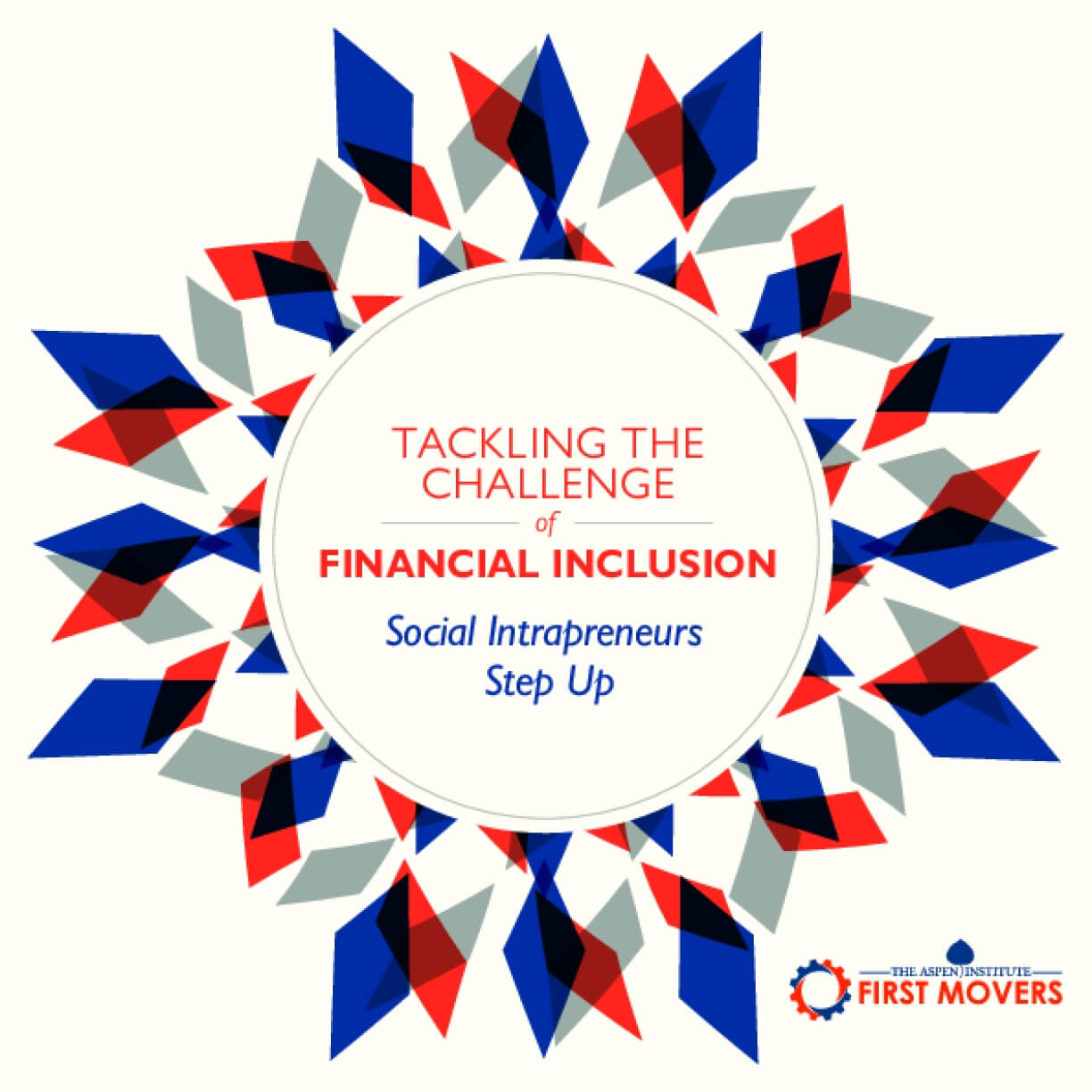 Tackling the Challenge of Financial Inclusion: Social Intrapreneurs Step Up