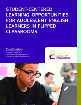 Student-Centered Learning Opportunities For Adolescent English Learners In Flipped Classrooms