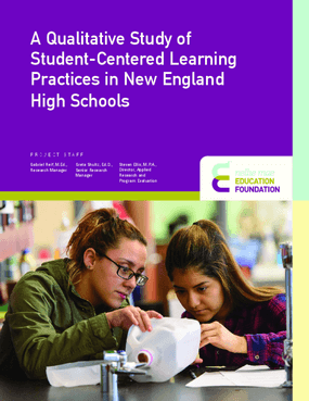 A Qualitative Study of Student-Centered Learning Practices in New England High Schools