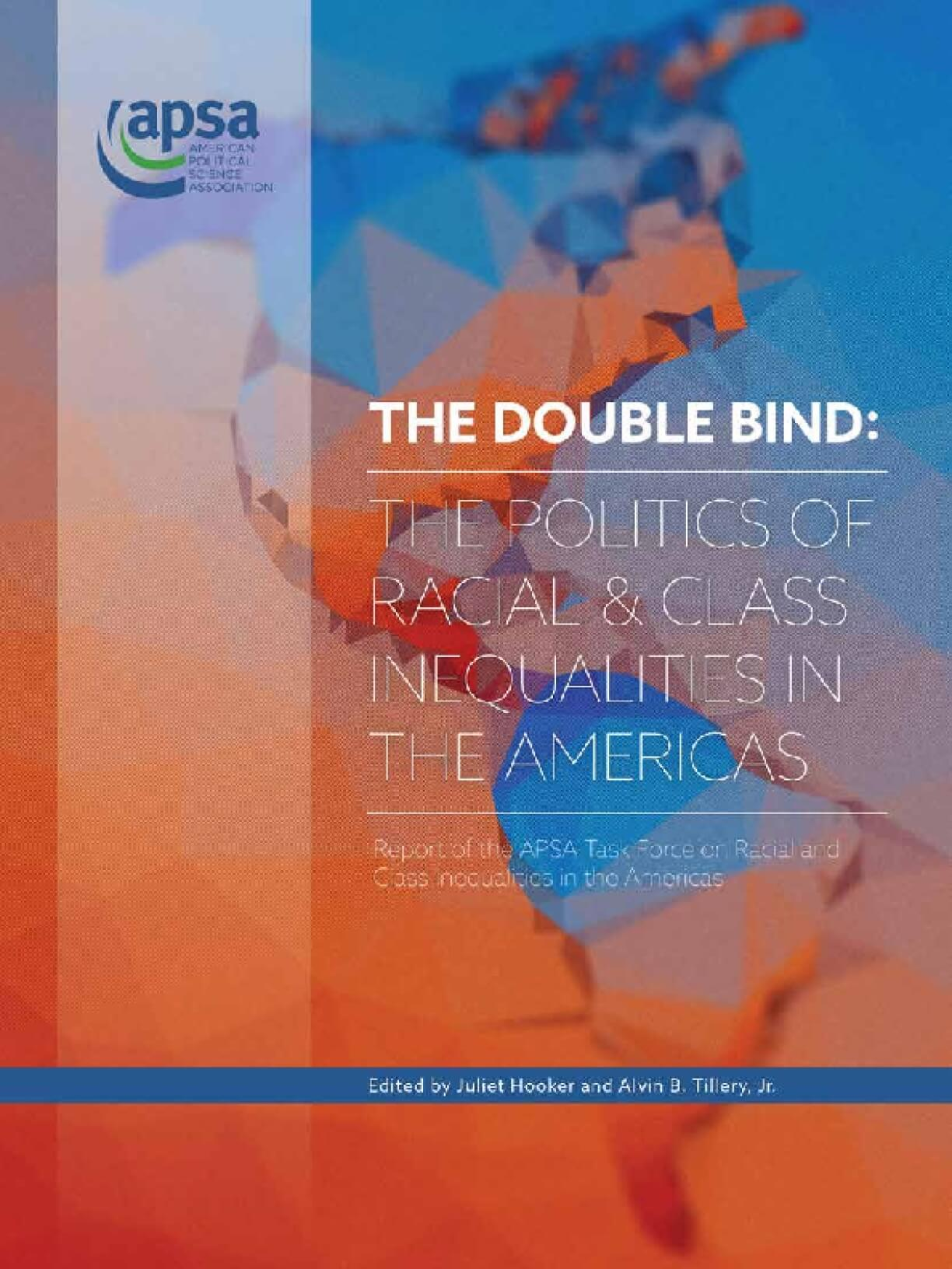 The Double Bind: The Politics of Racial & Class Inequalities in the Americas