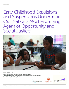 Early Childhood Expulsions and Suspensions Undermine Our Nation's Most Promising Agent of Opportunity and Social Justice