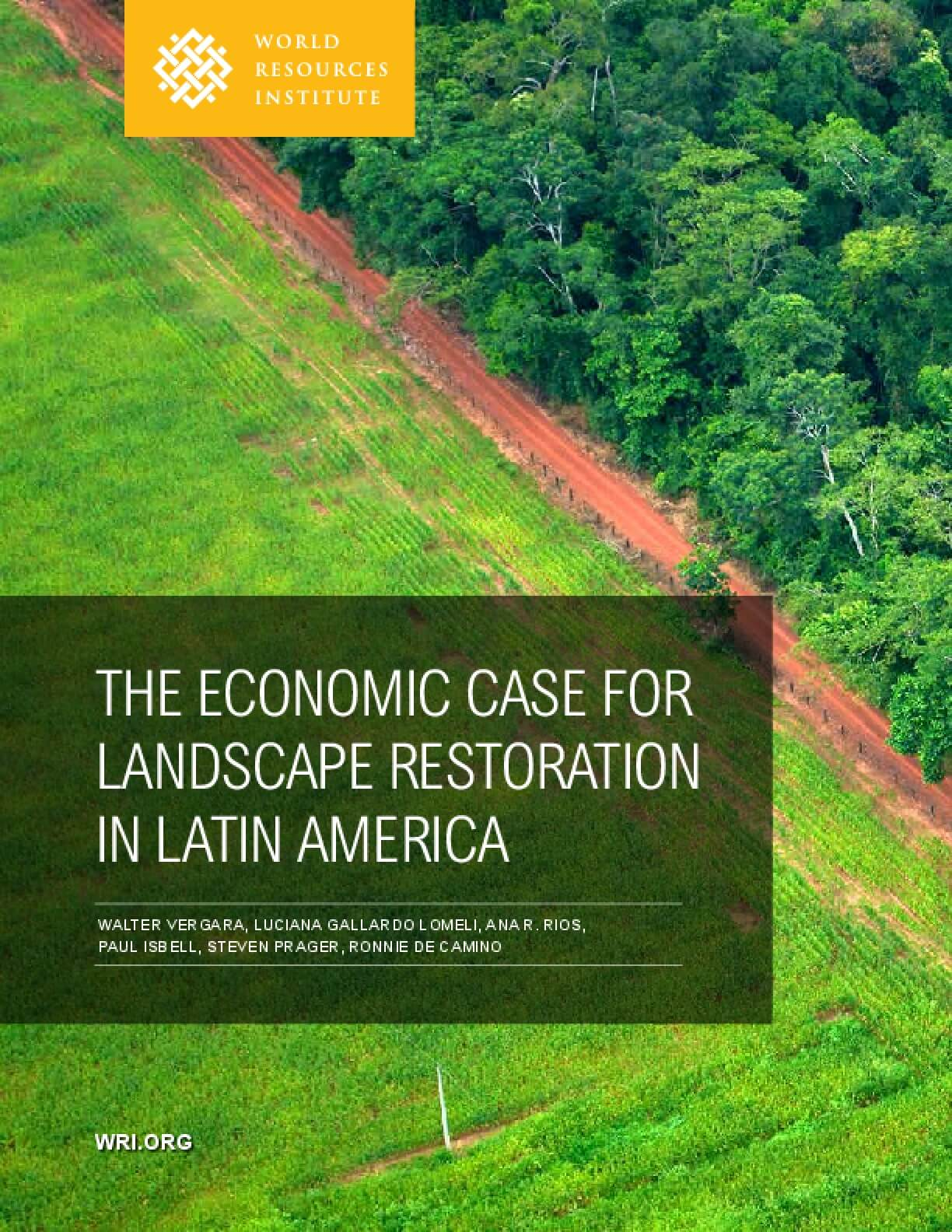 The Economic Case for Landscape Restoration in Latin America