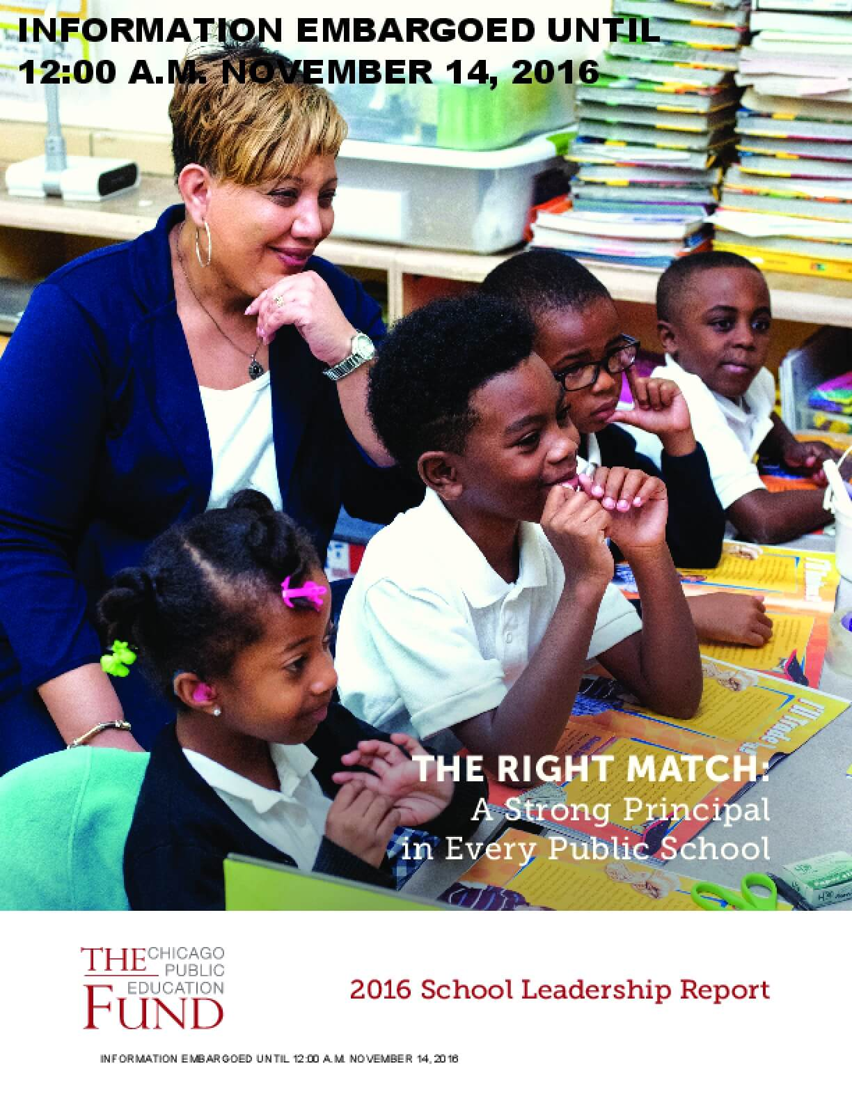The Right Match: A Strong Principal in Every Public School