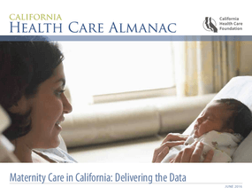 Maternity Care in California: Delivering the Data