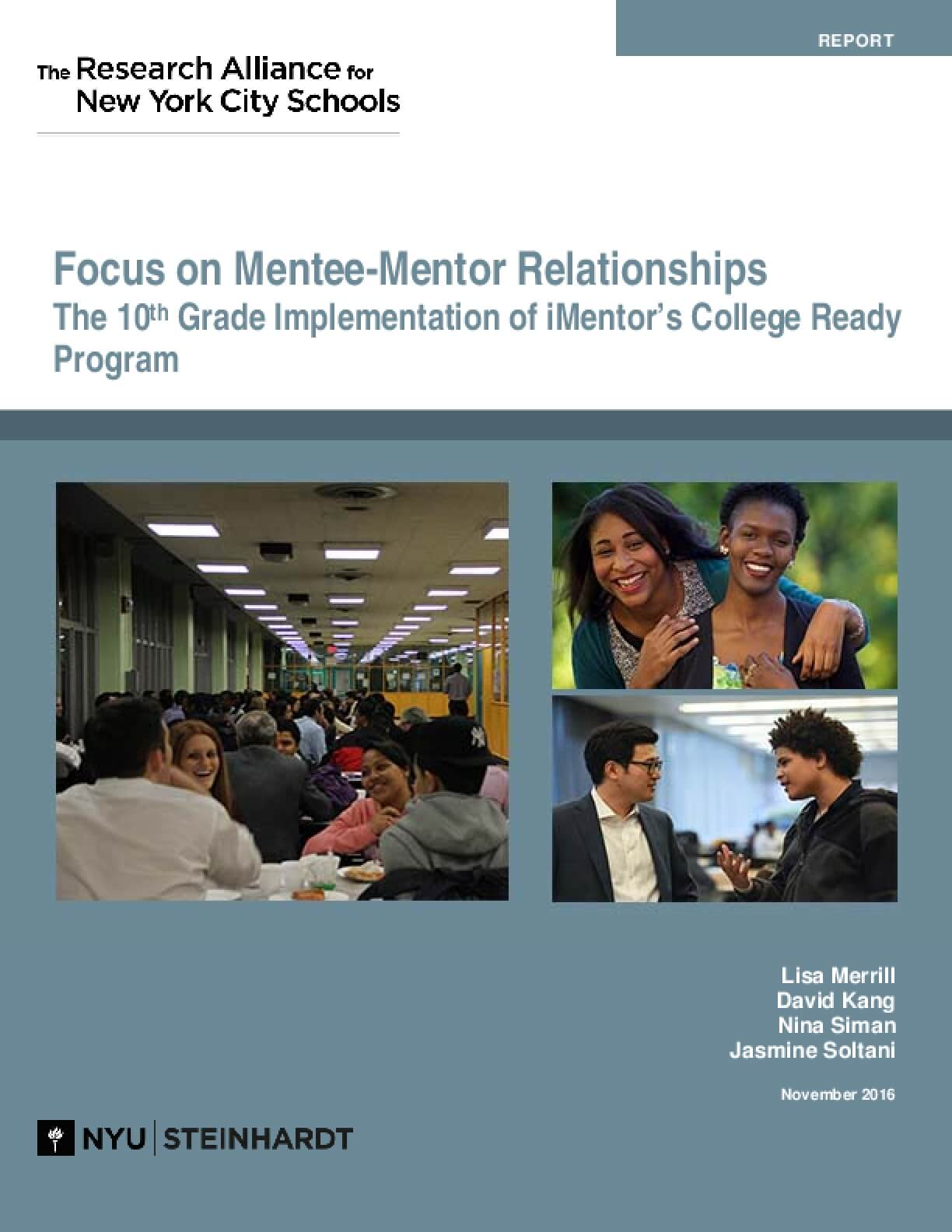 Focus on Mentee-Mentor Relationships: The 10th Grade Implementation of iMentor's College Ready Program