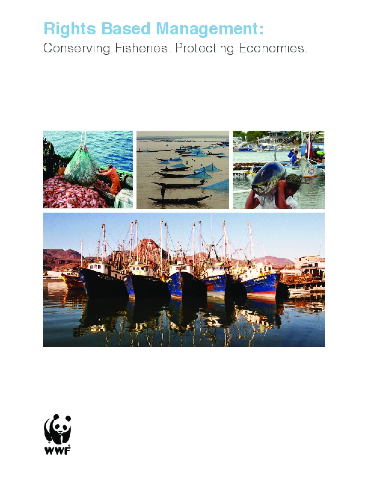 Rights-Based Management: Conserving Fisheries, Protecting Economies