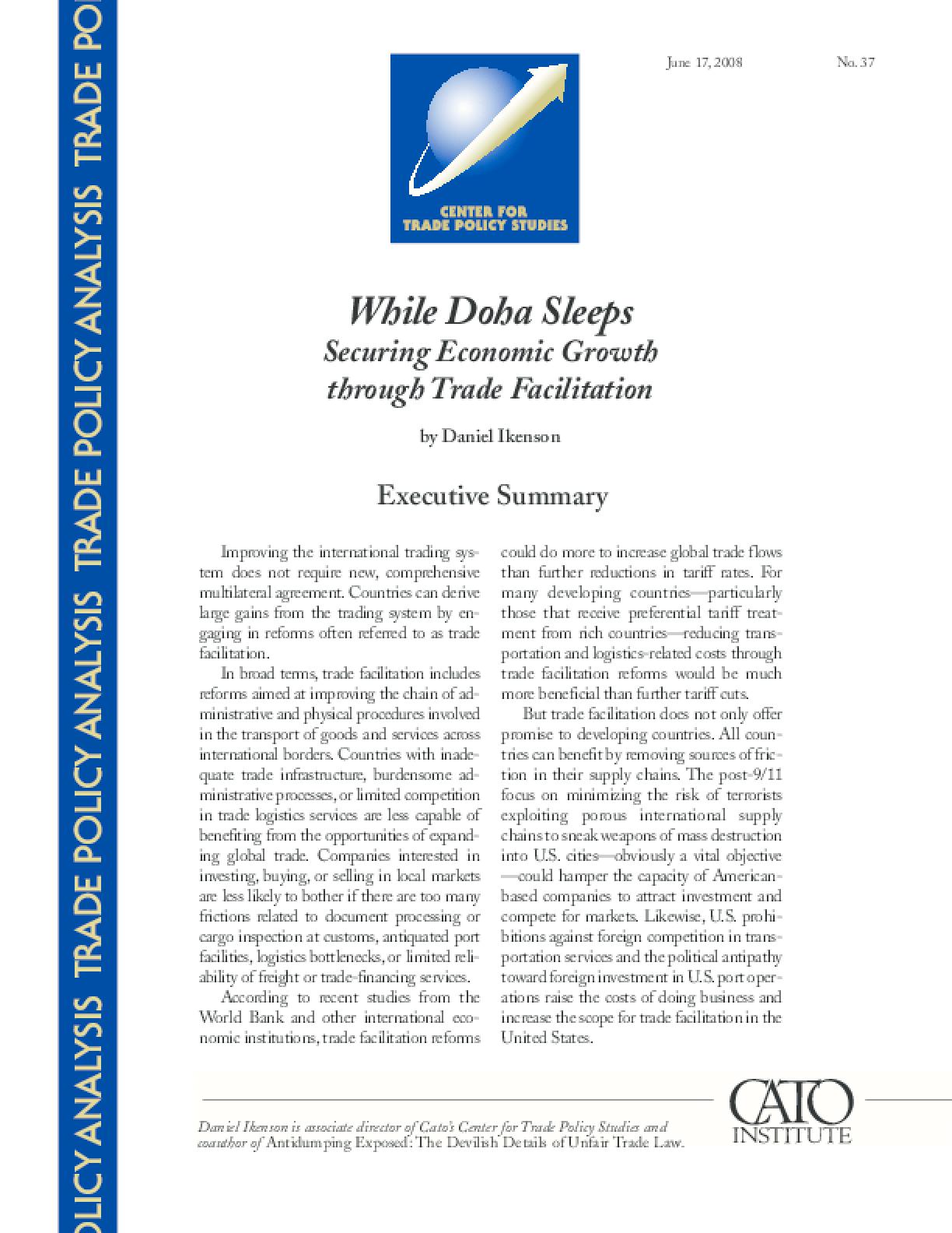 While Doha Sleeps: Securing Economic Growth through Trade Facilitation
