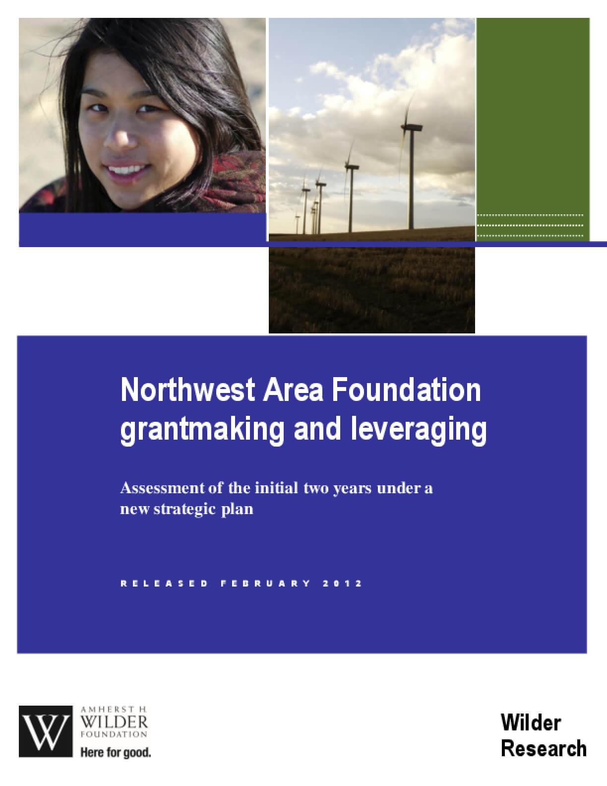 Northwest Area Foundation Grantmaking and Leveraging: Assessment of the Initial Two Years Under a New Strategic Plan