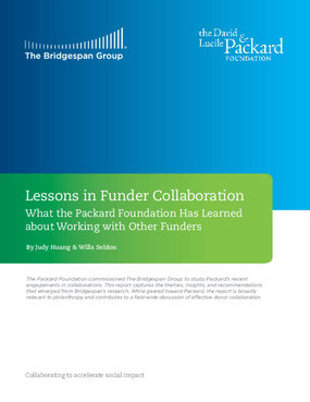 Lessons in Funder Collaboration: What the Packard Foundation Has Learned about Working with Other Funders