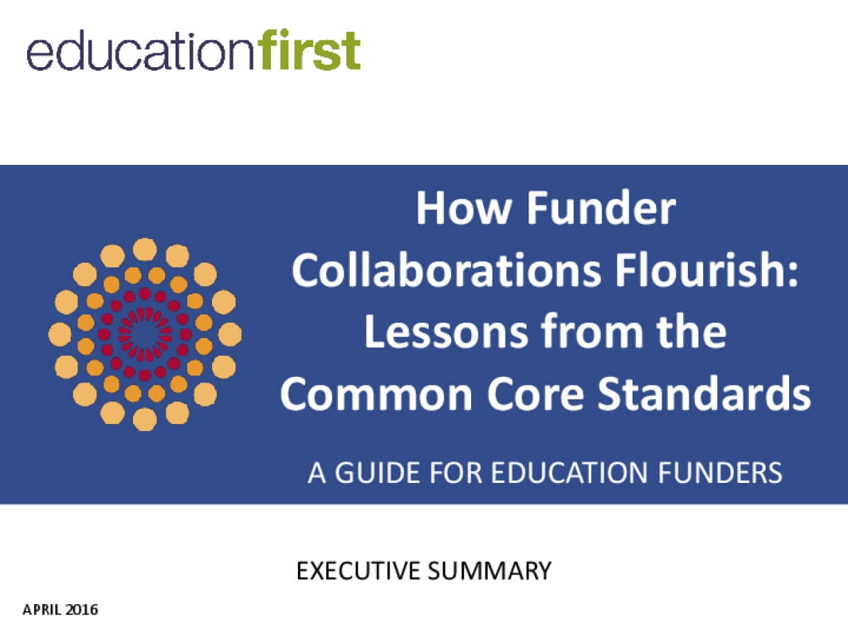 How Funder Collaborations Flourish: Lessons from the Common Core Standards