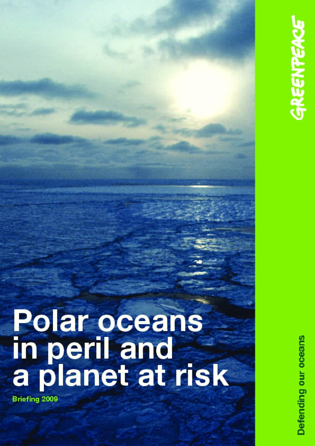 Polar Oceans in Peril and a Planet at Risk