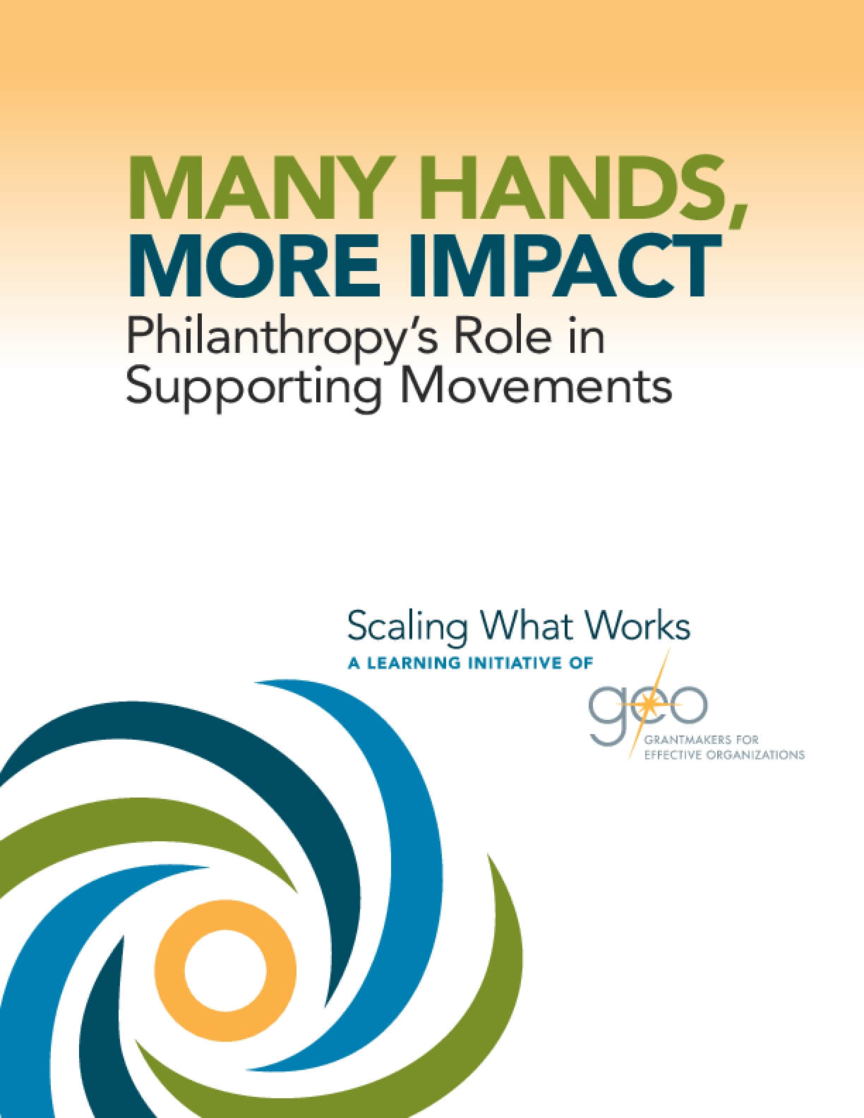 Many Hands, More Impact: Philanthropy's Role in Supporting Movements