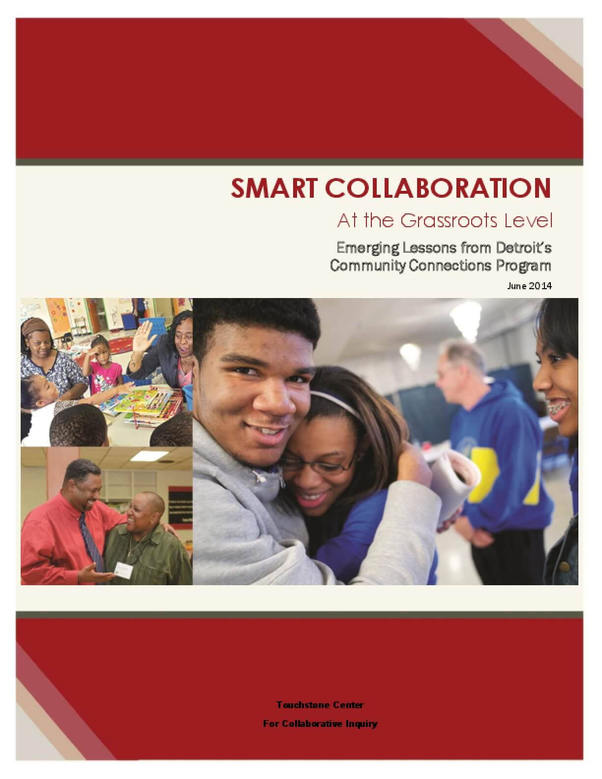 Smart Collaboration At the Grassroots Level: Emerging Lessons from Detroit's Community Connections Program