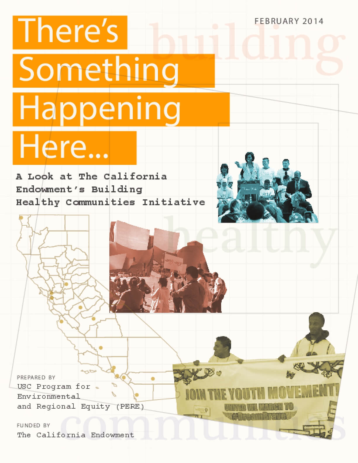 There's Something Happening Here: A Look at The California Endowment's Building Healthy Communities Initiative