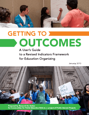 Getting to Outcomes: A User's Guide to a Revised Indicators Framework for Education Organizing
