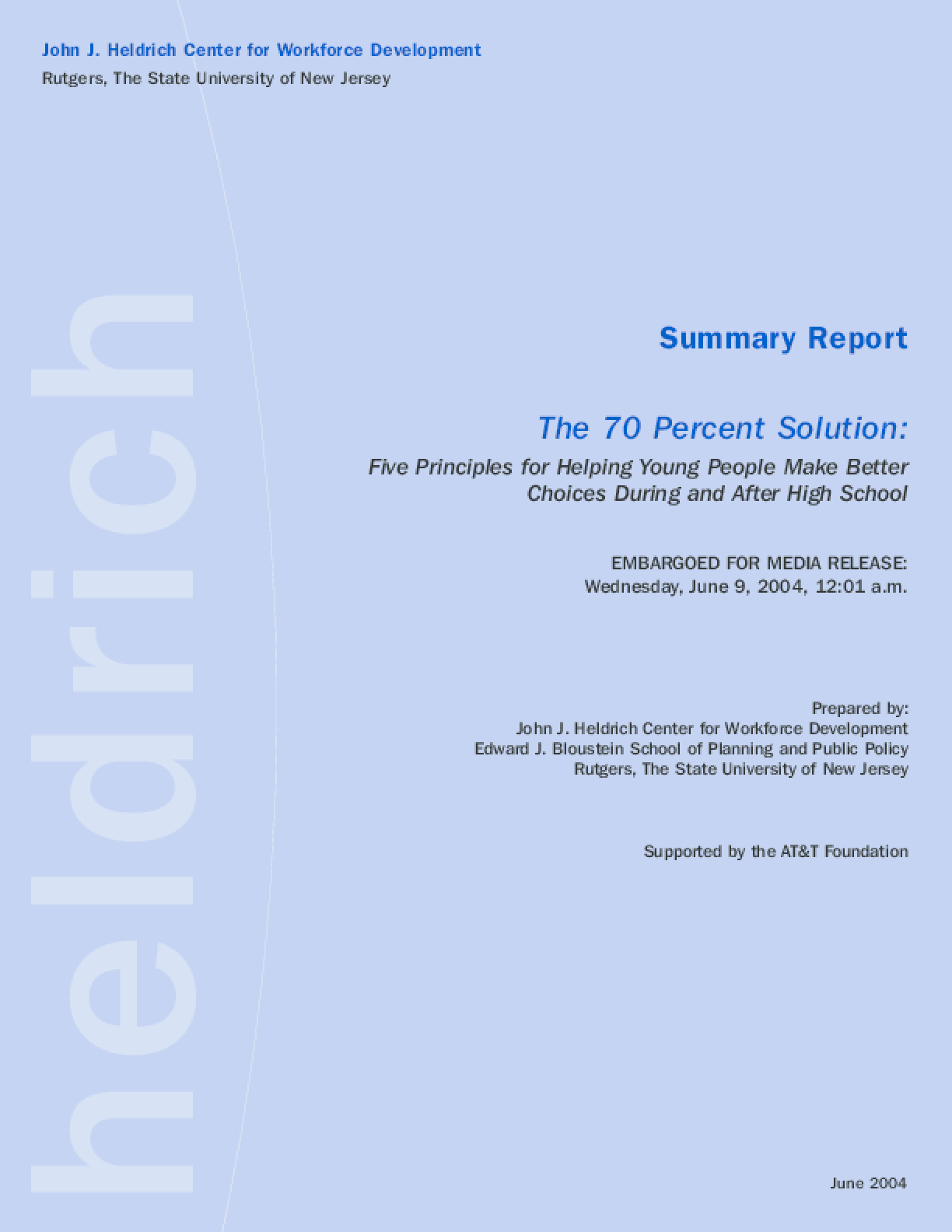 The 70 Percent Solution Summary Report