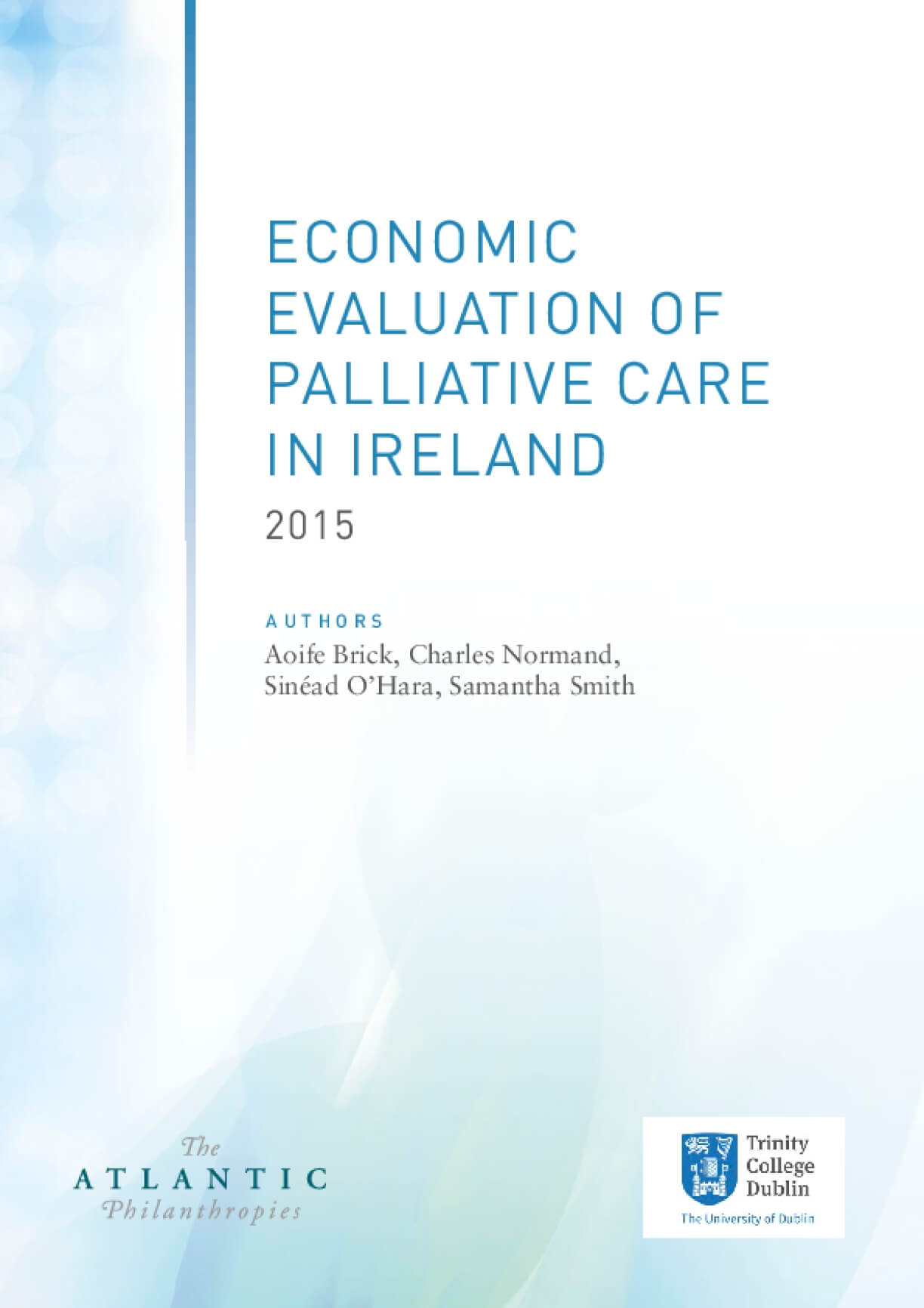 Economic Evaluation of Palliative Care in Ireland