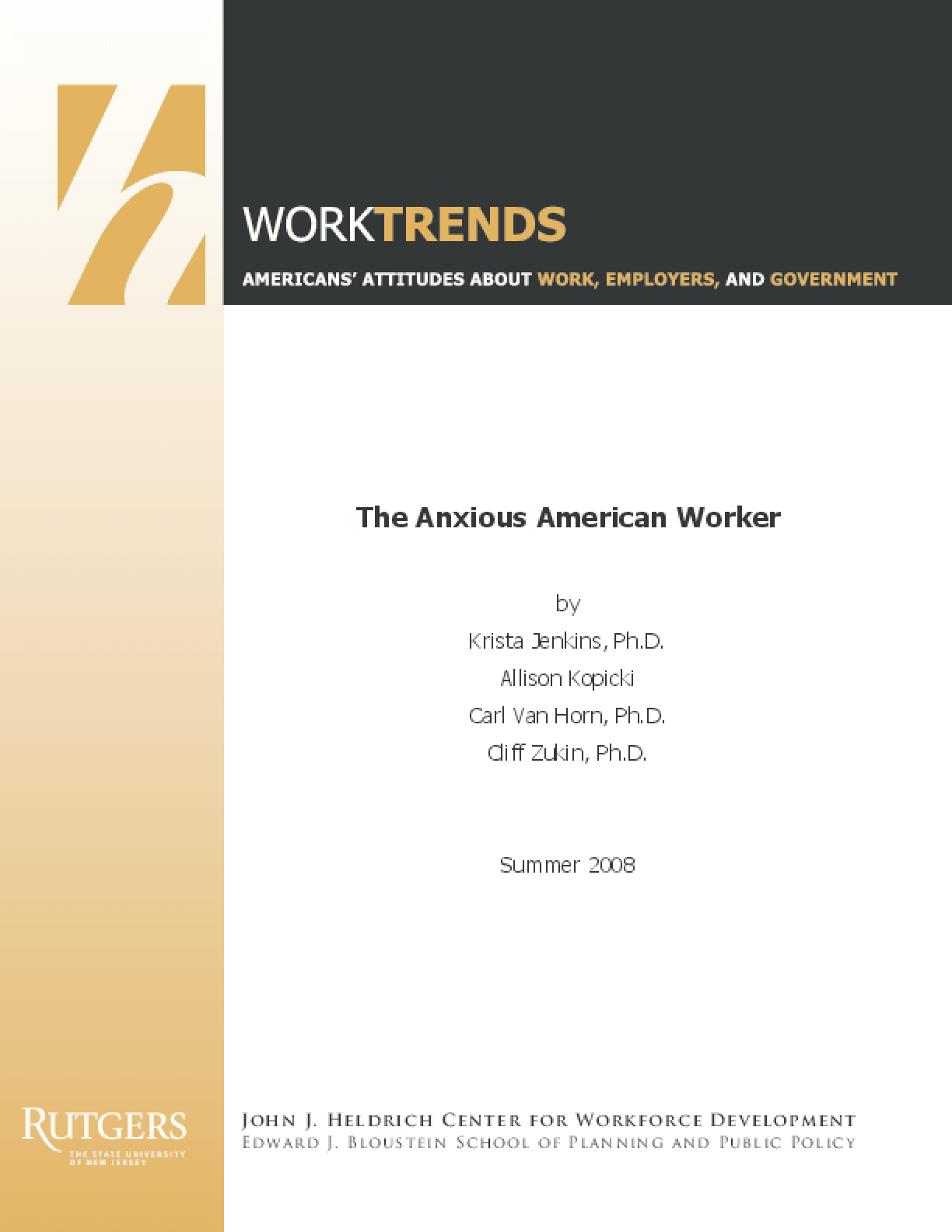 The Anxious American Worker: Work Trends Survey